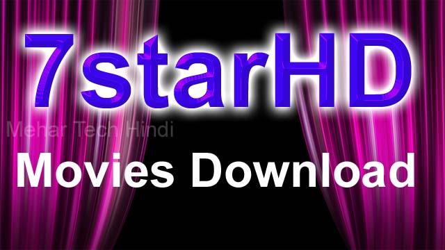 7StarHD 2020: Bollywood Hollywood 300MB Movies Download