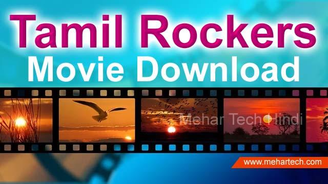 Tamilrockers 2020: Latest Tamil, Telugu, Bollywood Movie Download